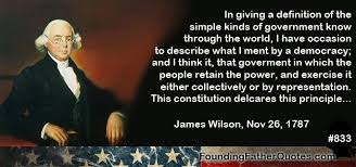Founding Fathers Quotes James Wilson Delectable Constitution Quotes