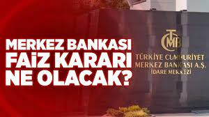 Merkez Bankası Faiz Kararı Ne Olacak? Dolar Yükselmeye Devam edecek mi? |