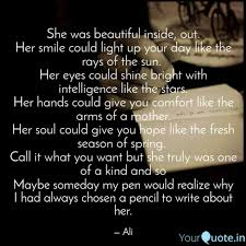 She Is Beautiful Inside And Out Quotes Best Of She Was Beautiful Inside Quotes Writings By Tanisha Kaur