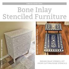cutting edge furniture. Cutting Edge Stencils Shares DIY Stenciled Furniture Makeovers Using The Indian Inlay Stencil Kit For A