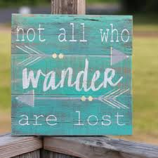 Wooden Signs With Quotes 48 Inspiration Not All Who Wander Reclaimed Wood Wall Art Wanderlust Reclaimed