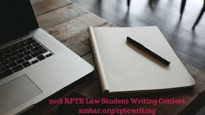 law student writing contest section of real property trust and the goal of the rpte student writing contest is to encourage and reward law student writing on the subjects of real property or trust and estate law