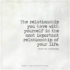 Relationship With Yourself Quotes Best of The Relationship You Have With Yourself Is The Most Live Life Happy