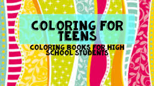 Small Picture For High School Counselors Coloring for Teens Coloring Books for