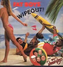Fat Boys and the Beach Boys - Wipeout ...