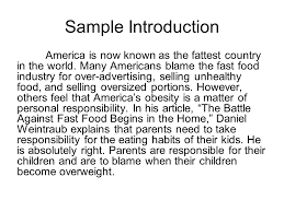 fast food essay introduction your introduction must have the  sample introduction america is now known as the fattest country in the world many americans