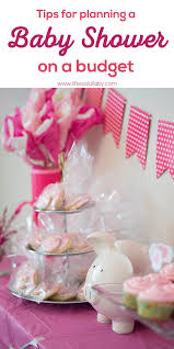 Baby Showers On A Budget Tips For Planning A Baby Shower On A Budget The Best Ideas For Kids