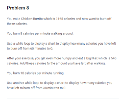 Calories Burned While Walking Chart Problem 8 You Eat A Chicken Burrito Which Is 1165