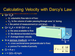 calculating velocity with darcy s law q v w t q volumetric flow rate