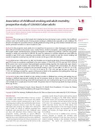 Association of childhood smoking and adult mortality: prospective study of  120000 Cuban adults
