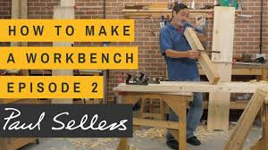 paul sellers workshop. how to make a workbench episode 2   paul sellers workshop