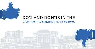 Interview Dos And Don Ts Dos And Donts In The Campus Placement Interviews