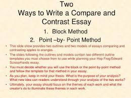 Ppt Two Ways To Write A Compare And Contrast Essay