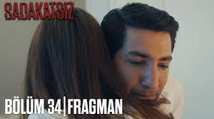 Sadakatsiz 34. Bölüm Fragman (Tahmin) - YouTube