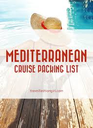 Cruise Packing List Add These 5 Things To Your Mediterranean Cruise Packing List