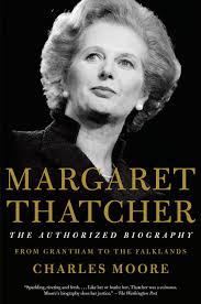 Margaret Thatcher The Authorized Biography Volume I From Grantham