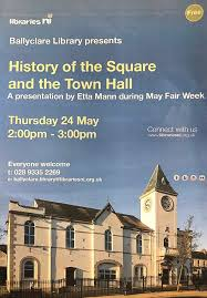 Love Ballyclare - TALK ON THE HISTORY OF THE SQUARE AND... | Facebook