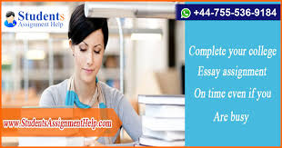 complete your college essay assignment on time even if you are  complete your college essay assignment on time even if you are busy