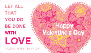 Christian Happy Valentines Day Quotes Best of Christian Valentine Cards Christian Valentine Bible Verse Gods Love