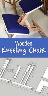 Kneeling Chair Design Plans Wooden Kneeling Chair Kneeling Chair Woodworking Crafts