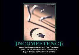 Demotivator Pictures Incompetence