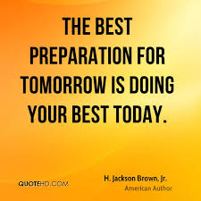 Preparation Quotes Fascinating H Jackson Brown Jr Quotes QuoteHD