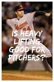 is heavy lifting good for pitchers or should baseball players use easier lighter weight workouts for baseball baskettrength