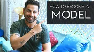 how to bee a model in india praveen bhat model kaise bane
