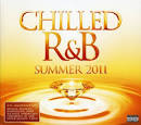 Chilled R&B: Summer 2011