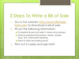 make a bill of sale 3 steps to write bill of sale