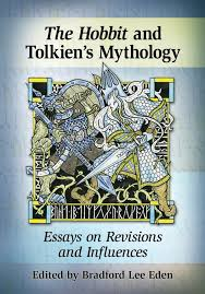 middle earth news new tolkien book the hobbit in tolkien s  thehobbitintolkiensmythology