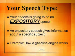 informative speaking mr raber sample speech ppt video online  your speech type your speech is going to be an expository speech