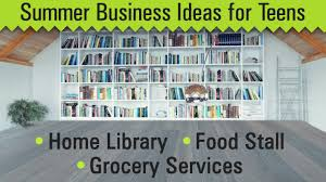 Summer Business Ideas For A Teenager
