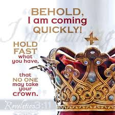 Image result for Behold  I  Come  Quickly!