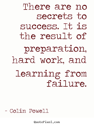 Quotes About Success And Hard Work Fascinating Colin Powell Quotes QuotePixel