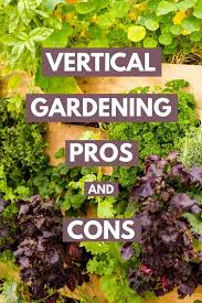 vertical gardening pros and cons