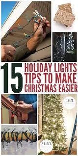 Christmas Tree Light Hacks 19 Holiday Lights Tips To Make Christmas Easier
