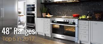 Top Five 48-Inch Range Ovens of 2017 | Appliances Connection