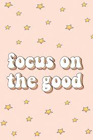 Focus On The Good Words Quotes Positivity Happiness Motivate Vsco