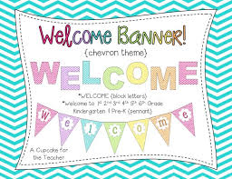 Sample Welcome Banner A Cupcake For The Teacher Welcome Banner Chevron Theme Top