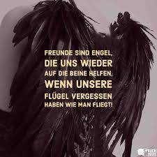 Freunde Sind Engel Die Uns Wieder Auf Die Beine Helfen Wenn Unsere