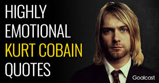 Kurt Cobain Quotes Interesting Kurt Cobain Quotes Goalcast