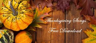 downloadable thanksgiving pictures 2018 best thanksgiving songs lists and free download solution