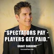 Grant Cardone Quotes Custom 48 Grant Cardone Quotes That Inspire Massive Action Succeed Feed