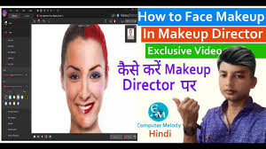 how to make a good photo makeup in makeup director hindi exclusive video of puter melody