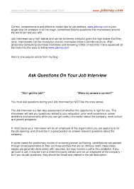 Questions To Ask On Work Experience Ask Questions In Your Job Interview From Www Jobxray Com