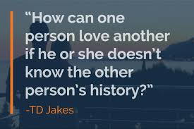 Td Jakes Quotes On Love