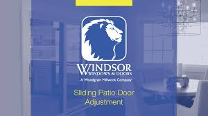 windsor windows and doors sliding patio door adjustment