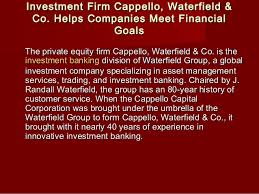waterfield financial investment firm cappello waterfield co helps companies meet financ