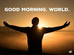 Good Morning World Quotes